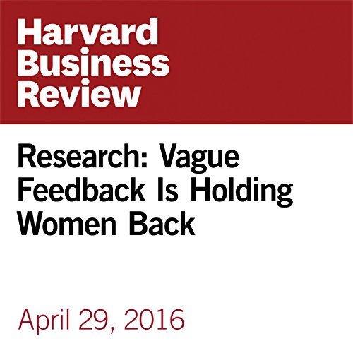 Research: Vague Feedback Is Holding Women Back copertina