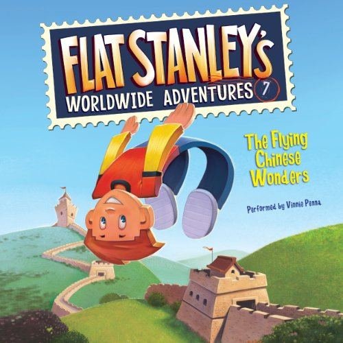 The Flying Chinese Wonders     Flat Stanley's Worldwide Adventures #7              By:                                                                                                                                 Jeff Brown                               Narrated by:                                                                                                                                 Vinnie Penna                      Length: 43 mins     1 rating     Overall 5.0