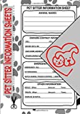 Pet Sitter Information Sheets: 7' x 10' Petsitter Care Instructions & Emergency Contact Information Notepad, Pet Sitting Checklist w/ Notes to Owners ... for Animal Sitters, Pet Supplies (100 Pages)