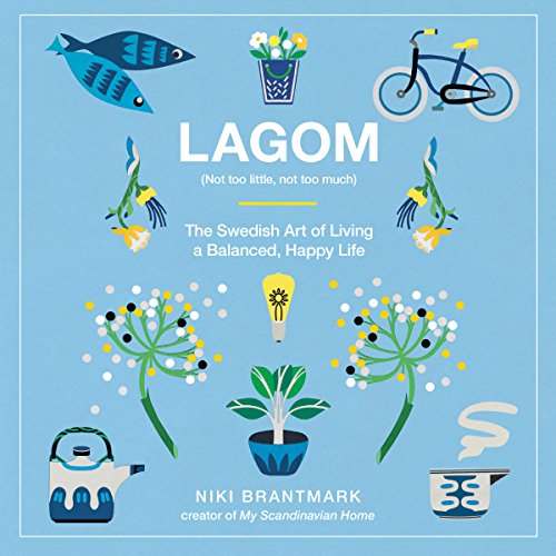Lagom: Not Too Little, Not Too Much audiobook cover art