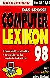 Das grosse DATA Becker Computer Lexikon 98 - Andreas Voss