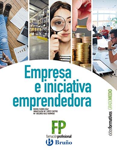 Empresa e Iniciativa Emprendedora Ciclos Formativos Grado Medio (Imaginemos el futuro)