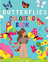 Girls Time - A Coloring Book: Gorgeous Coloring Book Featuring Adorable Butterflies