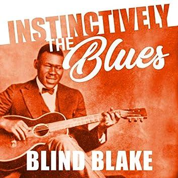 Instinctively the Blues - Blind Blake