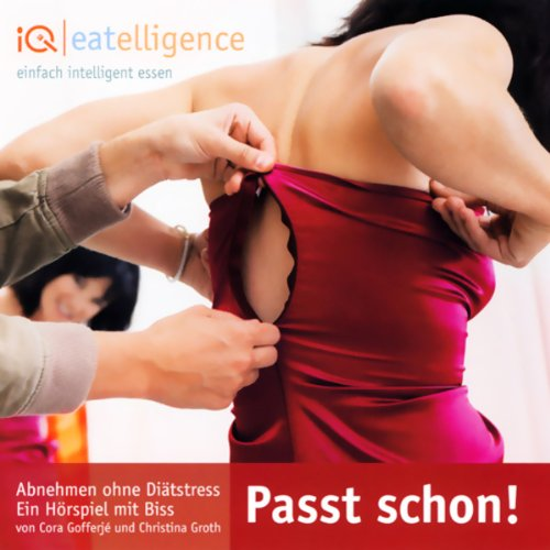 Passt schon! Abnehmen ohne Diätstress                   By:                                                                                                                                 Cora Gofferje,                                                                                        Christina Groth                               Narrated by:                                                                                                                                 Silke Haupt,                                                                                        Stefan Aretz,                                                                                        Markus Andreas Klauk                      Length: 1 hr and 18 mins     Not rated yet     Overall 0.0