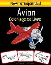 A v i o n C o l o r i a g e de L i v r e: 50 coloriages d'avion de qualité supérieure