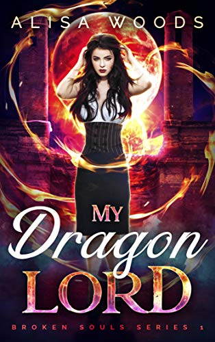 My Dragon Lord (Broken Souls 1) (English Edition)