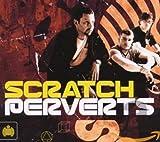 Songtexte von Scratch Perverts - Mixed… Scratch Perverts