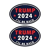 2-Pack Oval Political Campaign Trump 2024 Bumper Sticker Decal, I'll BE Back Decal-Save America Again, Decals for Laptop Car Bumper Window Decorations,Vivid Color and UV Fade Resistant 6x4'