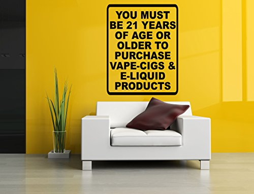 Wall Vinyl Sticker Decal You Must Be 21 Years Old Stop Smoking Start Vaping Quote Phrase Vaporizer Vape Pen Store Shop Smoke E Cigarettes Liquid Coil Indoor Outdoor Sign Logo SA763