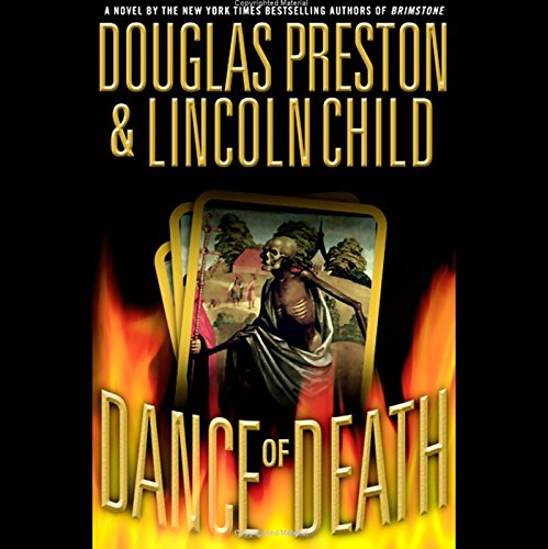 Dance of Death                   By:                                                                                                                                 Douglas Preston,                                                                                        Lincoln Child                               Narrated by:                                                                                                                                 Rene Auberjonois                      Length: 6 hrs and 23 mins     291 ratings     Overall 4.2