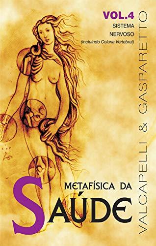 Metafísica da saúde: Sistema nervoso (incluindo coluna vertebral)