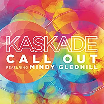 Call Out (feat. Mindy Gledhill)