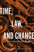 Time, Law, and Change: An Interdisciplinary Study