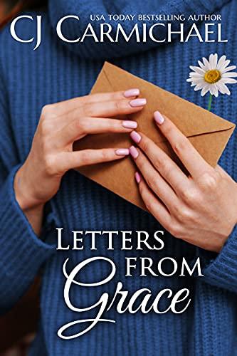 Letters From Grace by [C.J. Carmichael]