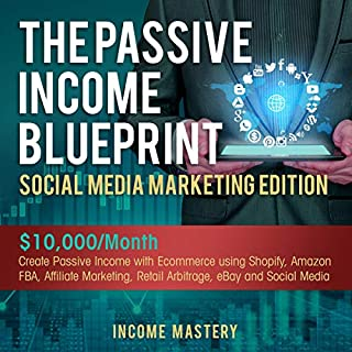 The Passive Income Blueprint Social Media Marketing Edition audiobook cover art