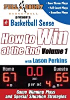 How To Win At The End: Vol. 1 With Lason Perkins - Basketball Training