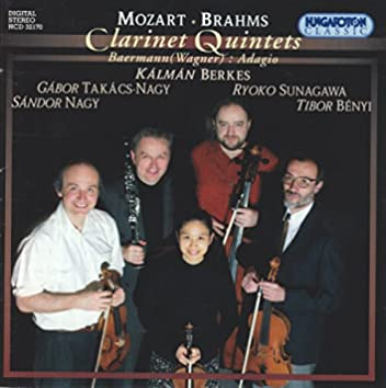 Baermann / Brahms / Mozart: Clarinet Quintets