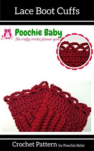 Lace Boot Cuffs Crochet Pattern (English Edition)
