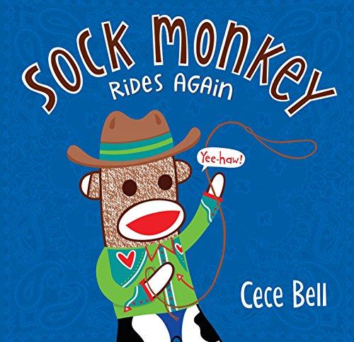 Sock Monkey Rides Again (Cece Bell's Sock Monkey)