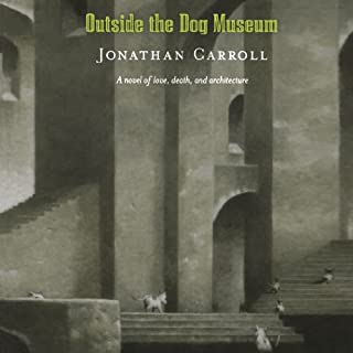 Outside the Dog Museum audiobook cover art