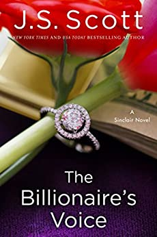The Billionaire's Voice (The Sinclairs Book 4) by [J. S. Scott]