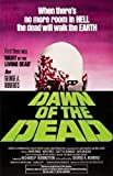 Dawn Of The Dead... Klassisches Horrorfilm Poster