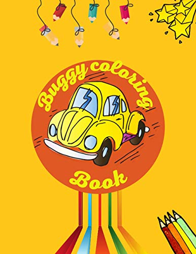 Buggy coloring book: disney cars coloring books for kids | & | Classic Cars Coloring Book |( 50 Page)&(sise 8.5*11 in)