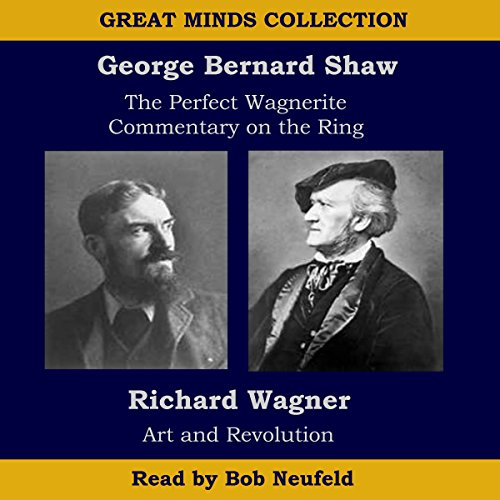 The Great Minds Collection - George Bernard Shaw and Richard Wagner Titelbild