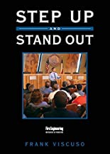 Step Up and Stand Out by Frank Viscuso (2016-03-24)