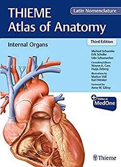 Internal Organs (THIEME Atlas of Anatomy), Latin Nomenclature (THIEME Atlas of Anatomy, Latin Nomenclature) (English Edition) par [Michael Schuenke, Erik Schulte, Udo Schumacher]