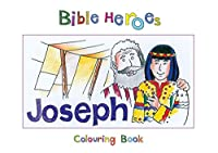 The Boy Who Left His Home (Bible Heroes Colouring Books)