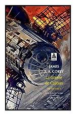 The Expanse, Tome 2 - La Guerre de Caliban de James S. A. Corey