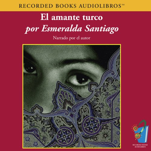 El Amante Turco (Texto Completo) [The Turkish Lover ] audiobook cover art