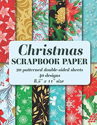 """Christmas Scrapbook Paper: 20 patterned double sided sheets. 8.5"""" x 11"""" (Decorative Craft Paper)"""