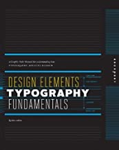 By Kristin Cullen Design Elements, Typography Fundamentals: A Graphic Style Manual for Understanding How Typography Af [Paperback]