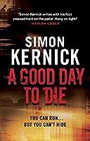A Good Day to Die (Dennis Milne)