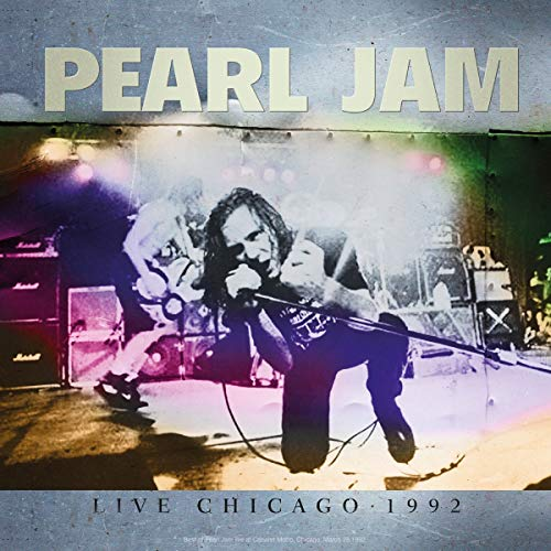 Pearl Jam - Best of Live Chicago 1992