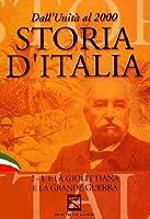 Storia D'Italia #02 - L'Eta' Giolittiana E La Grande Guerra (1903-18)