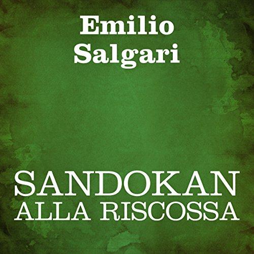 Sandokan alla riscossa [Sandokan to the Rescue] audiobook cover art