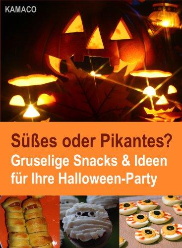 Süßes oder Pikantes? Gruselige Snacks & Ideen für Ihre Halloween-Party