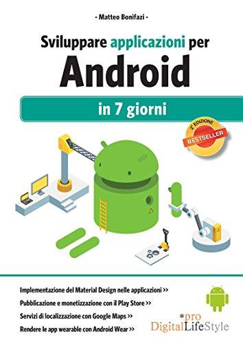 Sviluppare applicazioni per Android: in 7 giorni