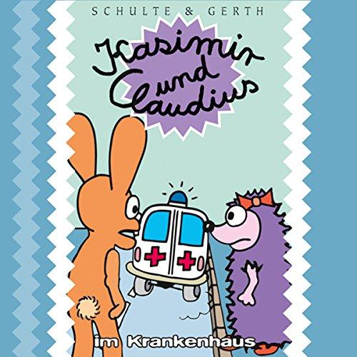 Kasimir und Claudius im Krankenhaus cover art