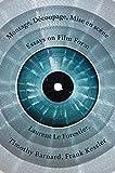 Montage, Découpage, Mise En Scène: Essays on Film Form