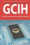 GIAC Security Leadership Certification (GSLC) Exam Preparation Course in a Book for Passing the GSLC Exam - The How To Pass on…