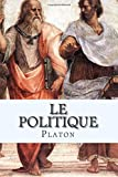 Le Politique - CreateSpace Independent Publishing Platform - 07/08/2015