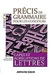Précis de grammaire pour les concours - Capes et Agrégations de Lettres