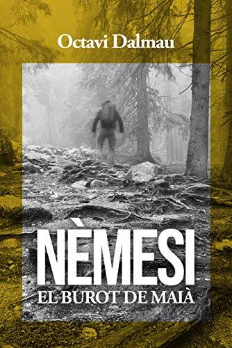 NÈMESI, el burot de Maià: El burot de...