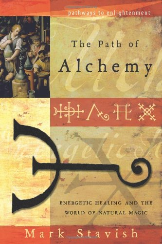 The Path of Alchemy: Energetic Healing & the World...