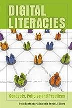 Digital Literacies: Concepts, Policies and Practices (New Literacies and Digital Epistemologies)